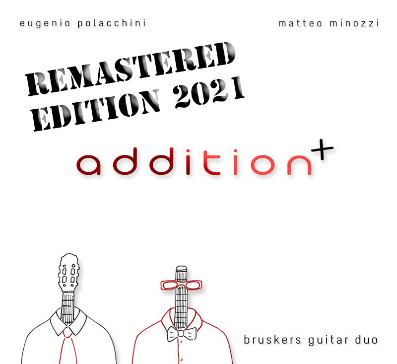 Addition (remastered) by Bruskers Guitar Duo